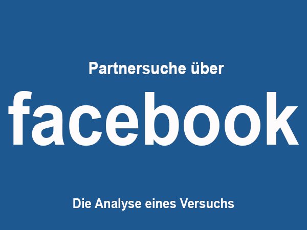 Partnersuche facebook